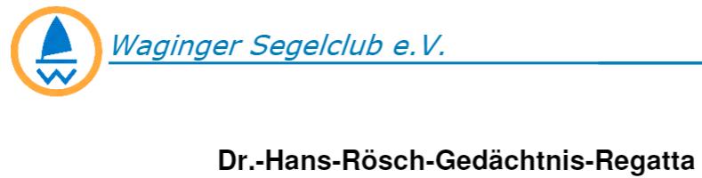 Ausschreibung Dr.-Hans-Rösch-Gedächnis-Regatta am Wagingersee